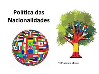 Política das Nacionalidades