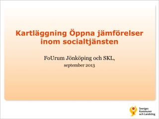 Kartläggning Öppna jämförelser inom socialtjänsten