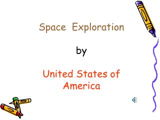 Space  Exploration by United States of America