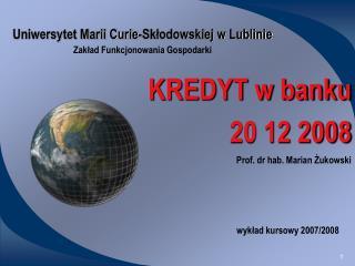 Uniwersytet Marii Curie-Sklodowskiej w Lublinie Zaklad Funkcjonowania Gospodarki