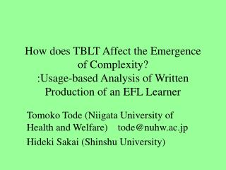 How does TBLT Affect the Emergence of Complexity :Usage-based Analysis of Written Production of an EFL Learner