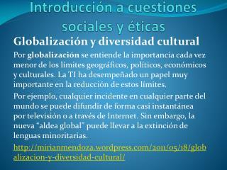 Introducción a cuestiones sociales y  éticas