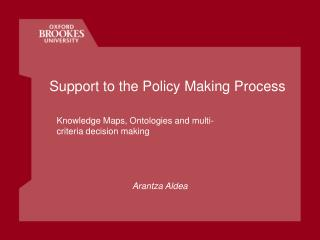 Support to the Policy Making Process