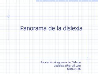 Panorama de la dislexia