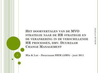 Mia &  Lut  – Duurzaam  HRM  (AMS ) – juni 2011