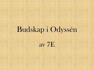 Budskap i Odyss�n