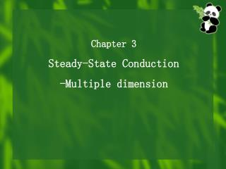 Chapter 3 Steady-State Conduction -Multiple dimension