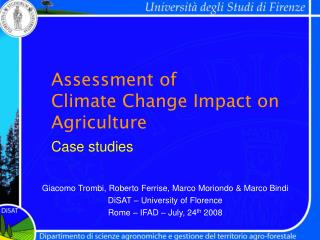 Assessment of  Climate Change Impact on Agriculture