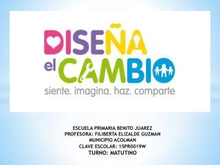 ESCUELA PRIMARIA BENITO JUAREZ PROFESORA: FILIBERTA ELIZALDE GUZMAN MUNICIPIO ACOLMAN