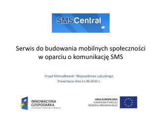 Serwis do budowania mobilnych społeczności w oparciu o komunikację SMS