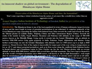 An innocent shadow on global environment : The degradation of Himalayan Alpine Biome