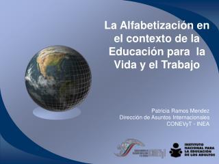 La Alfabetización en el contexto de la Educación para  la Vida y el Trabajo