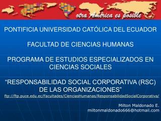 PONTIFICIA UNIVERSIDAD CATÓLICA DEL ECUADOR FACULTAD DE CIENCIAS HUMANAS
