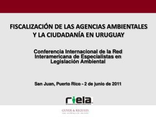 FISCALIZACIÓN DE LAS AGENCIAS AMBIENTALES Y LA CIUDADANÍA EN URUGUAY