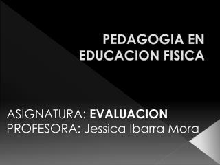 PEDAGOGIA EN EDUCACION FISICA