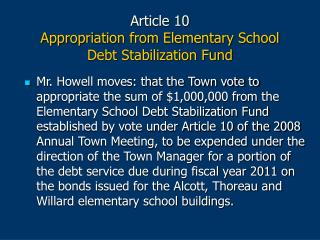 Article 10  Appropriation from Elementary School  Debt Stabilization Fund