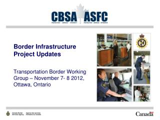Border Infrastructure Project Updates