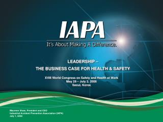 LEADERSHIP – THE BUSINESS CASE FOR HEALTH & SAFETY