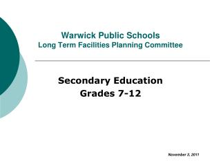 Warwick Public Schools Long Term Facilities Planning Committee