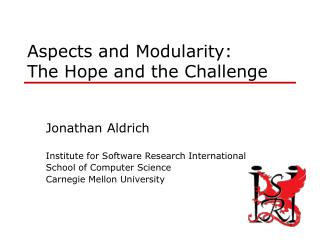 Aspects and Modularity: The Hope and the Challenge