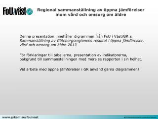 Regional sammanställning av öppna jämförelser inom vård och omsorg om äldre