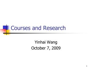 Courses and Research
