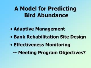 A Model for Predicting  Bird Abundance