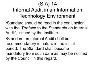 SIA 14 Internal Audit in an Information Technology Environment