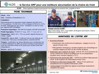 :  le Service ARF pour une meilleure sécurisation de la chaîne du froid