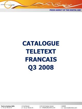 CATALOGUE TELETEXT FRANCAIS Q3 2008
