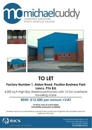 TO LET Factory Number 1, Aldon Road, Poulton Business Park Lancs, FY6 8JL