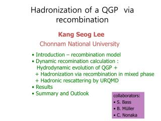 Hadronization of a QGP  via recombination
