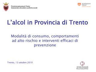 L'alcol in Provincia di Trento