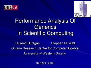Performance Analysis  O f  Generics  I n Scientific Computing