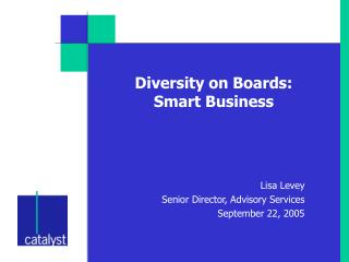 Diversity on Boards: Smart Business