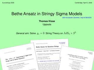 Bethe Ansatz in Stringy Sigma Models