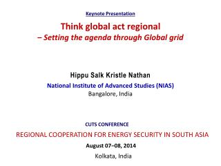 Think global act regional – Setting the agenda through Global grid
