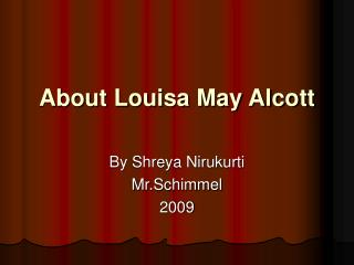 About Louisa May Alcott