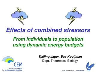Effects of combined stressors