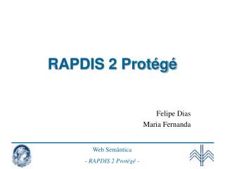 RAPDIS 2 Protégé