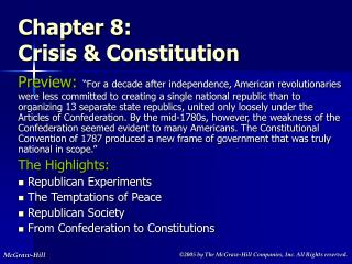 Chapter 8:  Crisis & Constitution