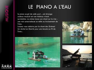LE  PIANO A L'EAU