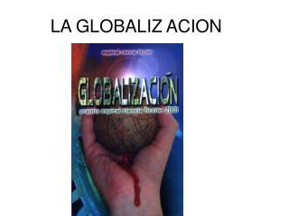 LA GLOBALIZACION