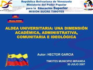 ALDEA UNIVERSITARIA: UNA DIMENSIÓN ACADÉMICA, ADMINISTRATIVA, COMUNITARIA E IDEOLÓGICA