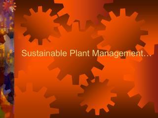 Sustainable Plant Management…