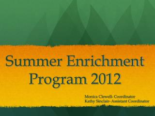 Summer Enrichment Program 2012