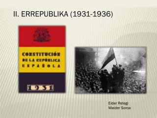 II. ERREPUBLIKA (1931-1936)