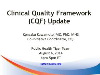 Clinical Quality Framework (CQF) Update