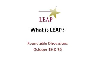 What is LEAP?