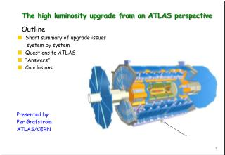 The high luminosity upgrade from an ATLAS perspective